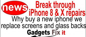gadgets fix hot news gadgets fix are repairing iphone 8, X, xr max xs screens and backs and straighten all iphone bent cases