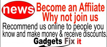 gadgets fix news Become a gadgets fix affiliate and make money & recieve discounts