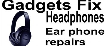 headphone earphone repairs at gadgets fix