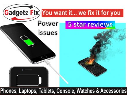 Gadgets fix power issues phonecharging port + battery leeds