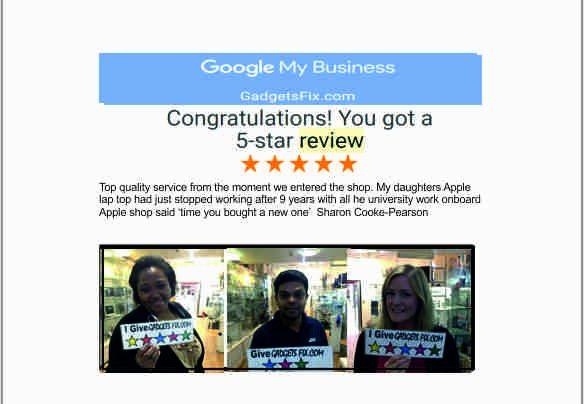 gadgetsfix five star google reviews for repairing iPhones smart phones, macbook, laptops, iPads, Tablets and consoles. 06