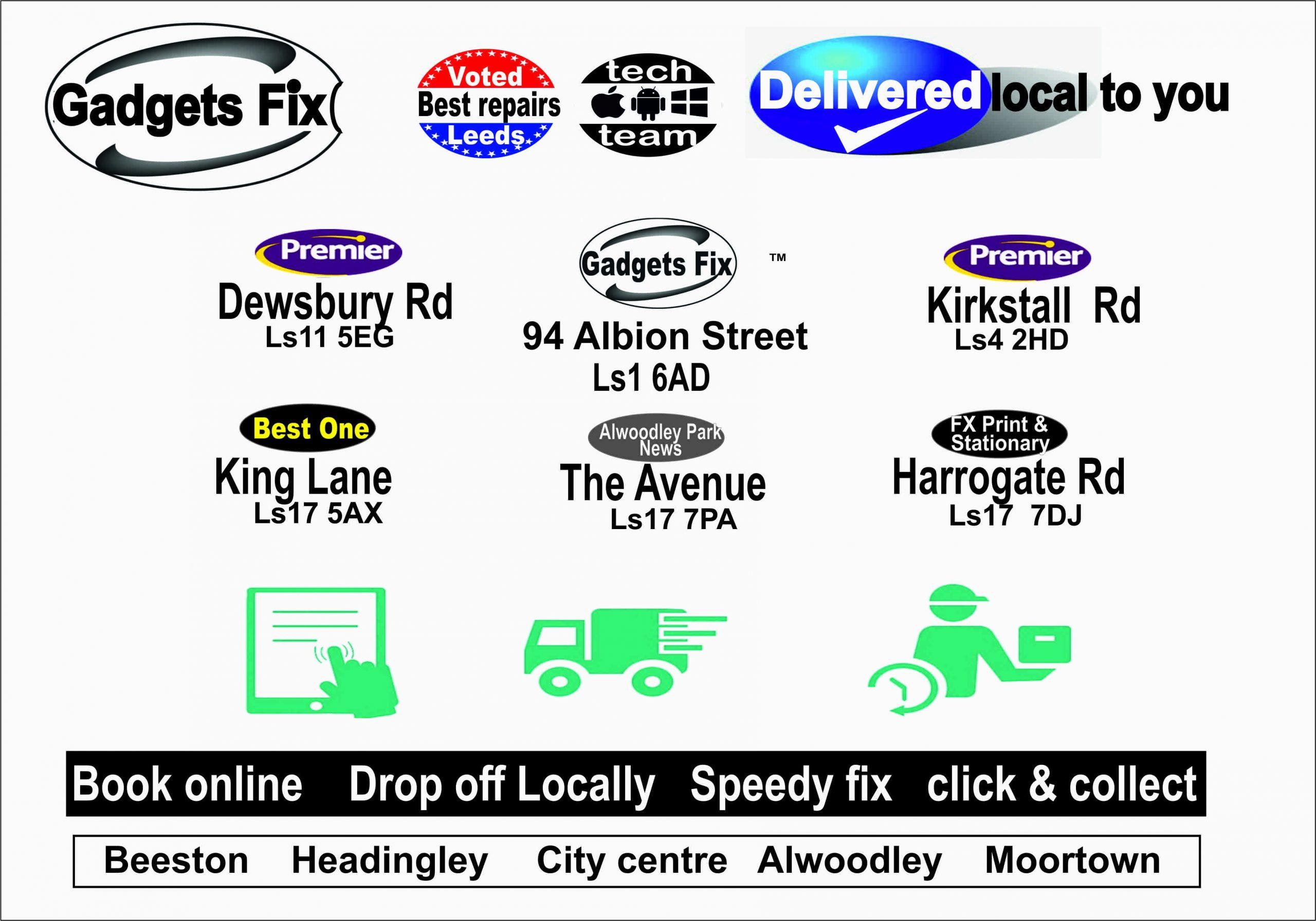 Gadgets fix locations gadgets fix leeds city centre Allwoodley, beeston, Moortown , Headingley Repair and sell iPhones, smart phones, macbooks, ipads, tablets, iPatch, ismash, samsung , Apple store, CEX