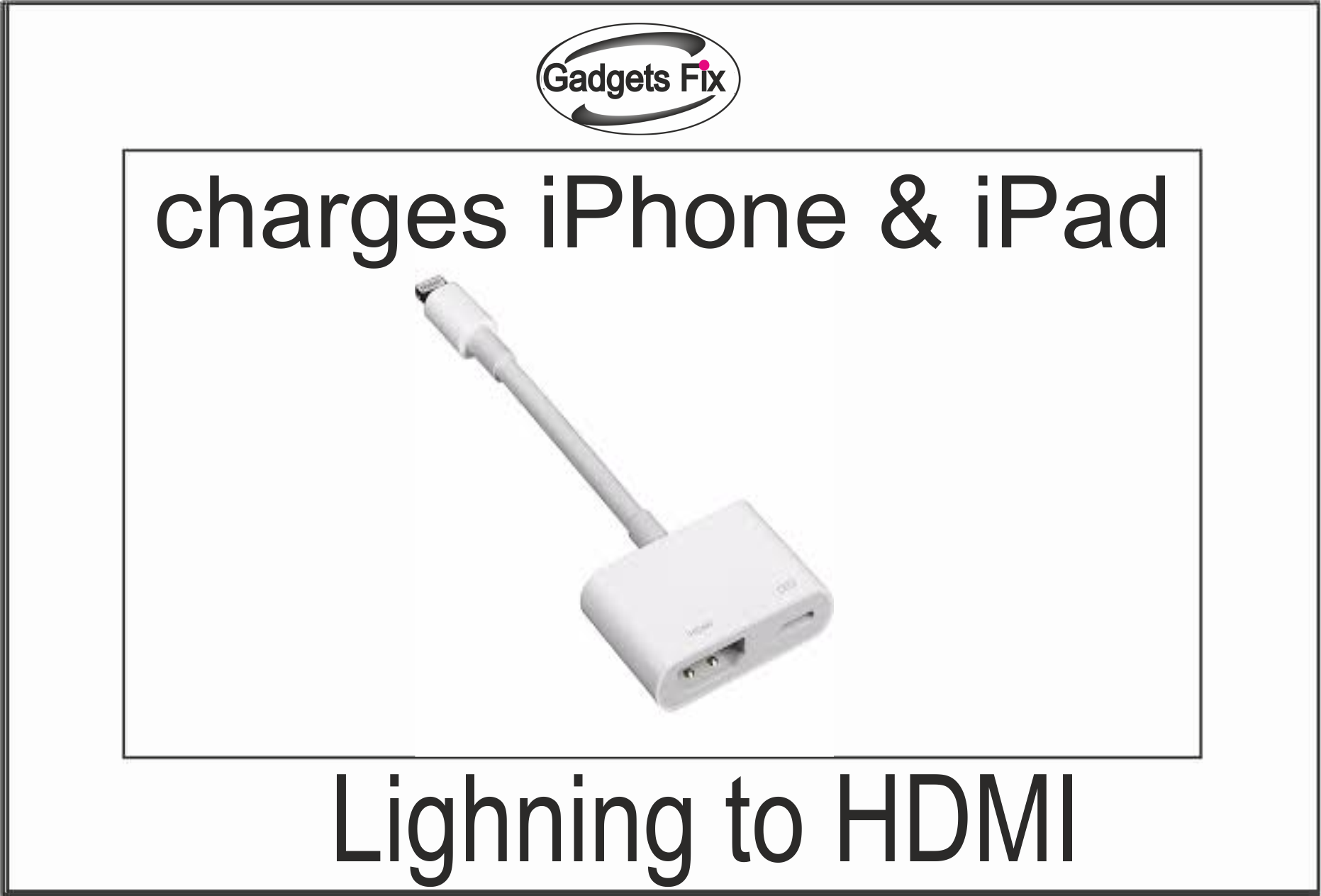 Lightning to HDMI